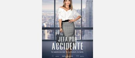 "Cine ""Jefa por accidente"""