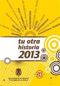 """Programa de ocio solidario para jóvenes """"Tu otra Historia"""", Alicante 2013"""