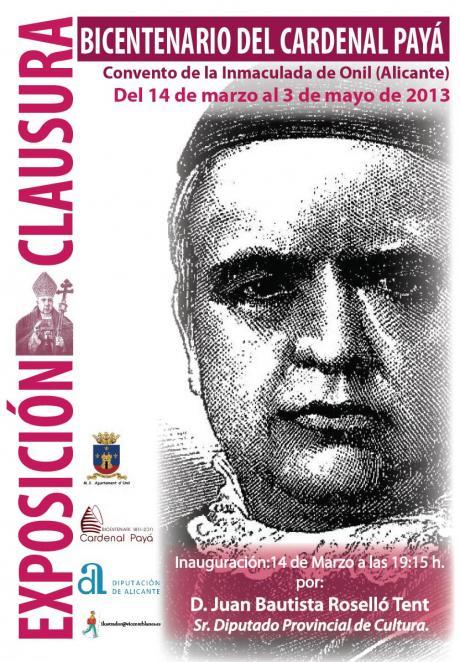 Exposición Clausura Bicentenario del Cardenal Payá en Onil