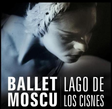 EL LAGO DE LOS CISNES por el Ballet de Moscú