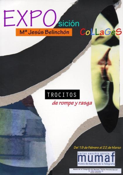 """Exposición Collages """"Trocitos de rompe y rasga"""" de Mª Jesús Belinchón"""