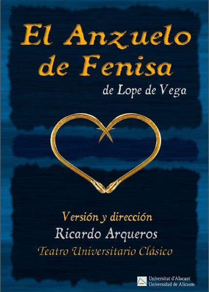 """Teatro. """"El anzuelo de Feniza"""""""