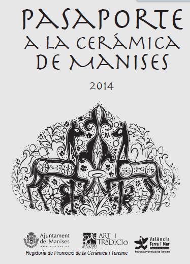Pasaporte a la cerámica de Manises. 2014
