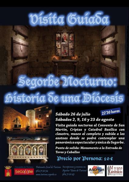 Visita Guiada Segorbe Nocturno: Historia de una Diócesis