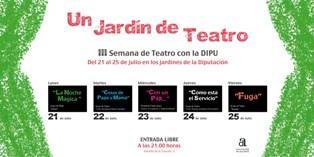 """III Semana de Teatro con la DIPU - """"UN JARDÍN DE TEATRO"""""""
