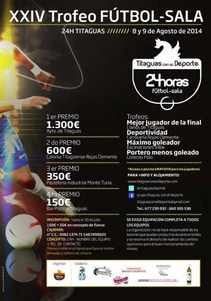 XXIV TROFEO DE FÚTBOL -SALA  24 HORAS  TITAGUAS 2014