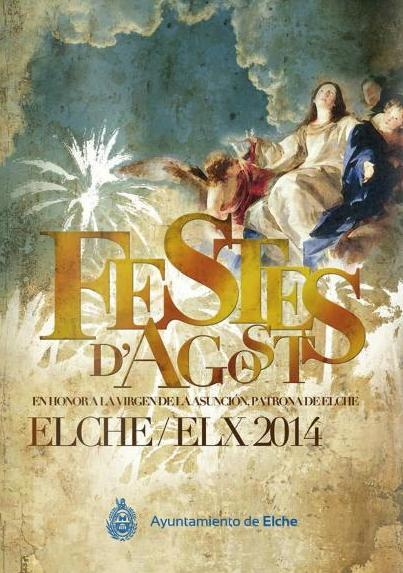 Patroness Festivities in honour of the Virgin of the Assumption in Elche