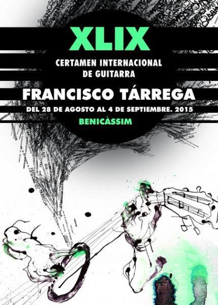 XLIX CERTAMEN INTERNACIONAL DE GUITARRA FRANCISCO TáRREGA 2015