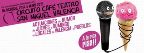Circuito Café Teatro San Miguel Valencia