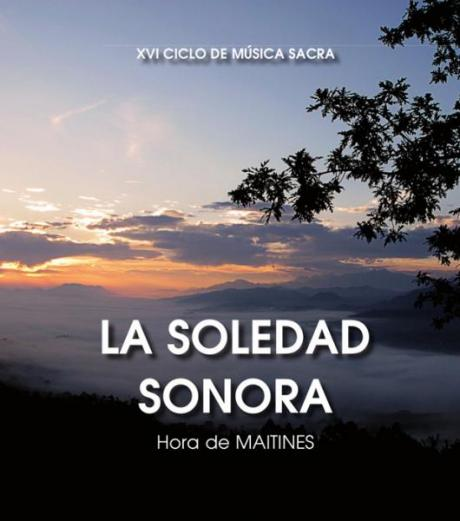 Ciclo de Música Sacra: La Soledad Sonora