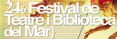 XXIV Festival de Teatro y Biblioteca del Mar