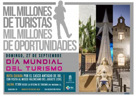 """Ibi - DIA MUNDIAL DEL TURISMO - DMT 2015 """"Sé turista en tu ciudad"""""""