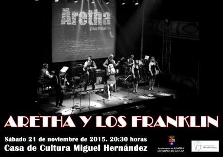 """ESPECTÁCULO """"ARETHA Y LOS FRANKLIN"""""""