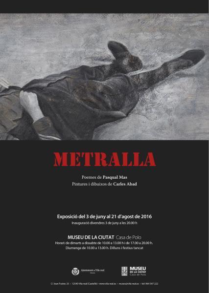 """Exposición """"Metralla"""" - Vila-real"""