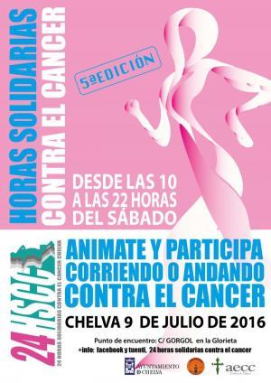 5ª EDICIÓN 24 HORAS SOLIDARIAS CONTRA EL CÁNCER - Chelva 2016