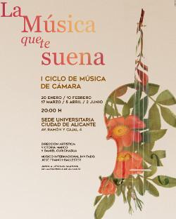 """Ciclo """"La Música que te Suena"""" en Alicante"""