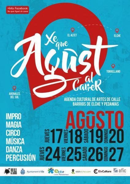 Xé que Agust al Carrer, programa de dinamización 2ª quincena de agosto