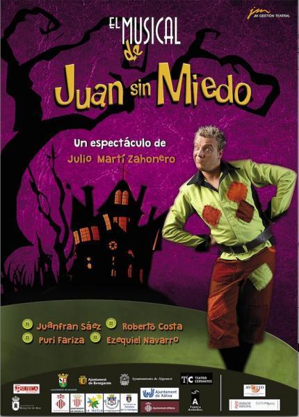 """Juan sin miedo. El musical""."