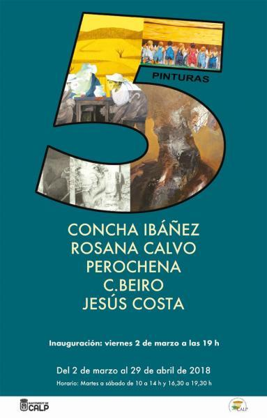 5 Pinturas: Concha Ibáñez, Rosana Calvo, Perochena, C. Beiro, Jesús Costa.