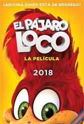 CINEMA A LA FRESCA: EL PÁJARO LOCO: LA PELÍCULA
