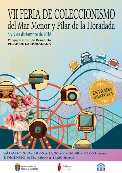 VII Feria de Coleccionismo del Mar Menor y Pilar de la Horadada 2018