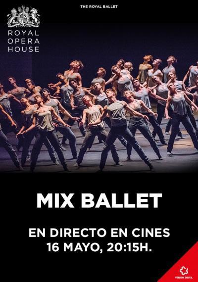 """Mix Ballet - Retransmisión en directo desde """"The Ryal Opera House"""" de Londres."""