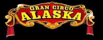 Gran Circo Alaska Alicante 2019