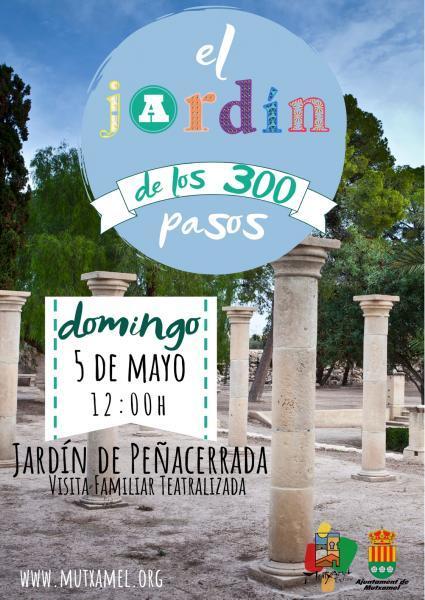 """""""El Jardín de los 300 pasos"""" Visita Familiar Teatralizada en Mutxamel"""