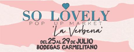 """So Lovely"" Pop Up Market - Benicàssim"