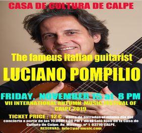 VII FESTIVAL INTERNACIONAL DE MÚSICA DE OTOÑO DE CALPE 2019 RECITAL DE GUITARRA A CARGO DE LUCIANO POMPILIO