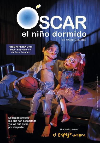 """LA COMPAÑÍA EL ESPEJO NEGRO PRESENTA """"ÓSCAR, EL NIÑO DORMIDO"""""""